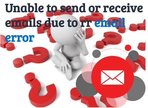 unable-to-send-or-receive-emails-due-to-rr-email-error What to Do If Roadrunner Email is Not Working Properly