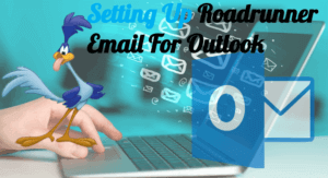 How To Setup Roadrunner Email in Outlook?