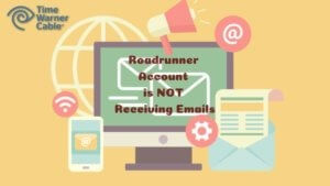 What To Do If Roadrunner Account Is Not Receiving Email
