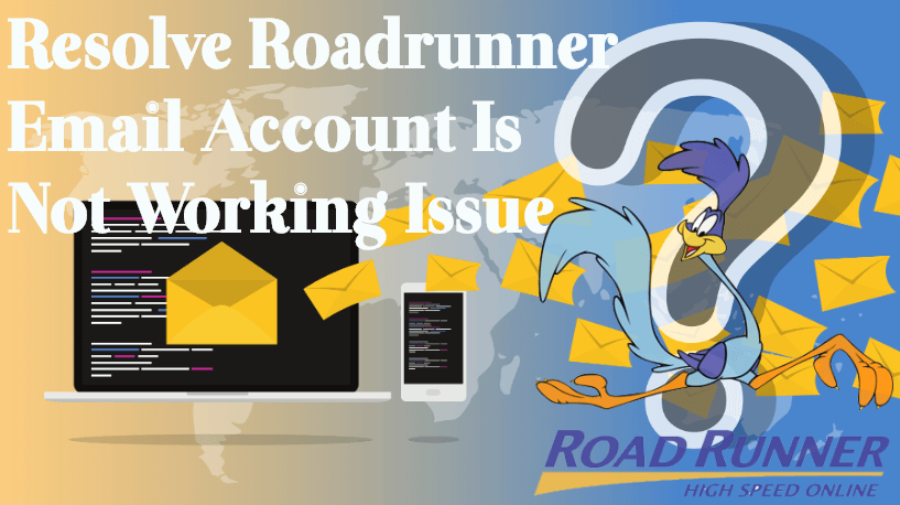 Resolve-roadrunner-email-account-is-not-working-issue What To Do If Roadrunner Account Is Not Receiving Email