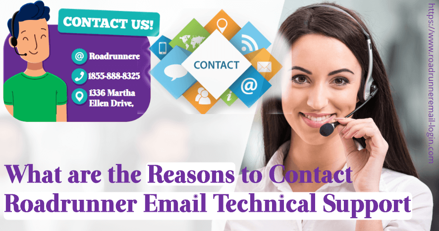 What are the Reasons to Contact Roadrunner Email Technical Support